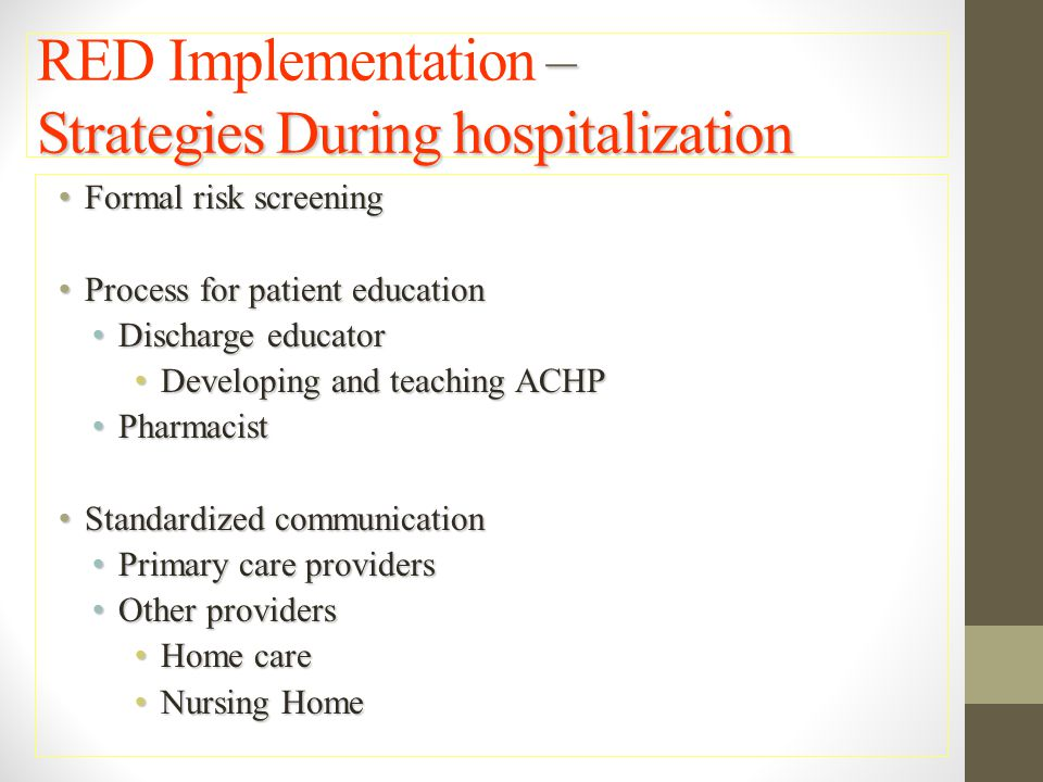 RED Implementation – Strategies During hospitalization