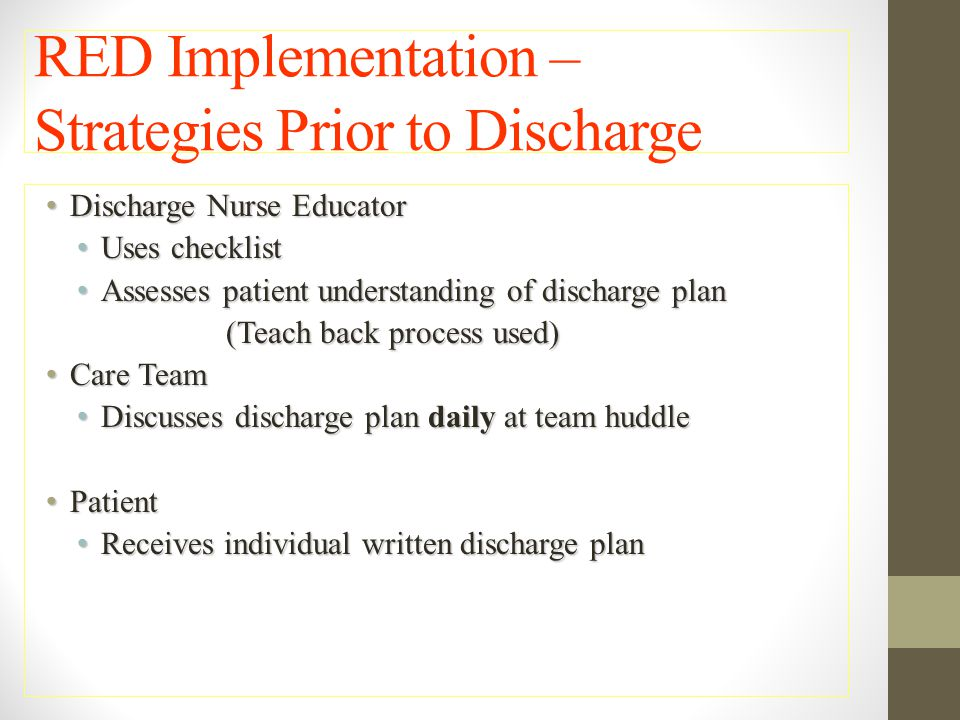 RED Implementation – Strategies Prior to Discharge
