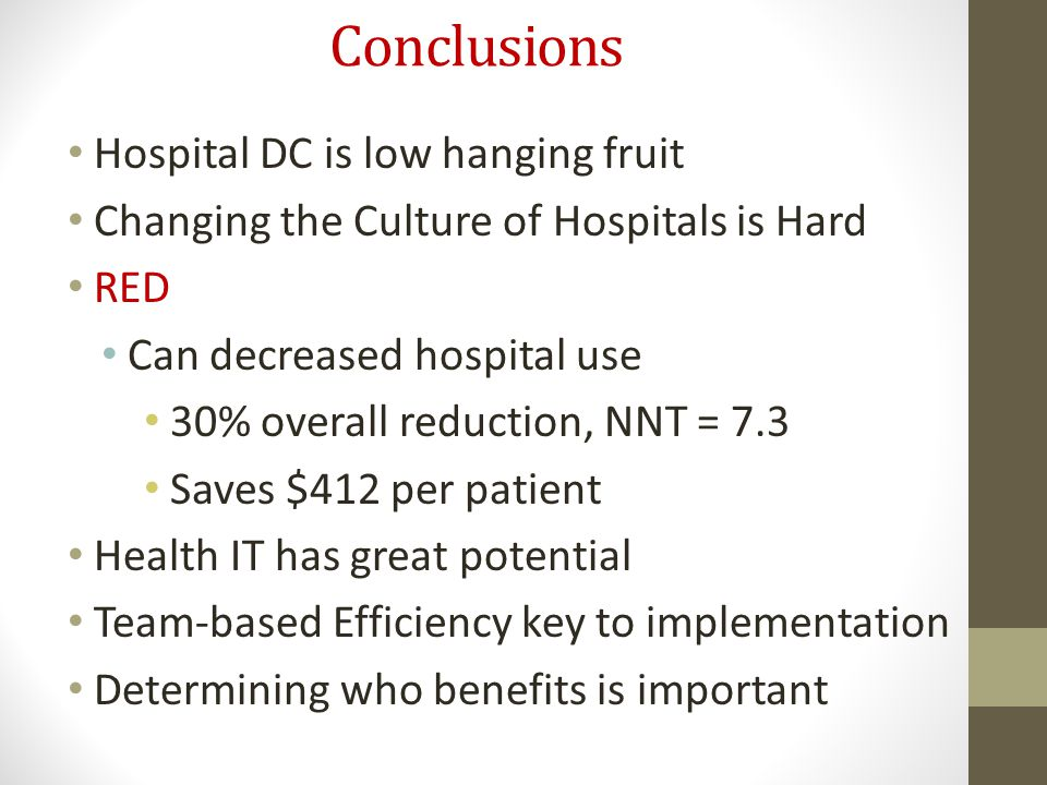 Conclusions Hospital DC is low hanging fruit