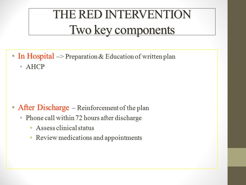 THE RED INTERVENTION Two key components