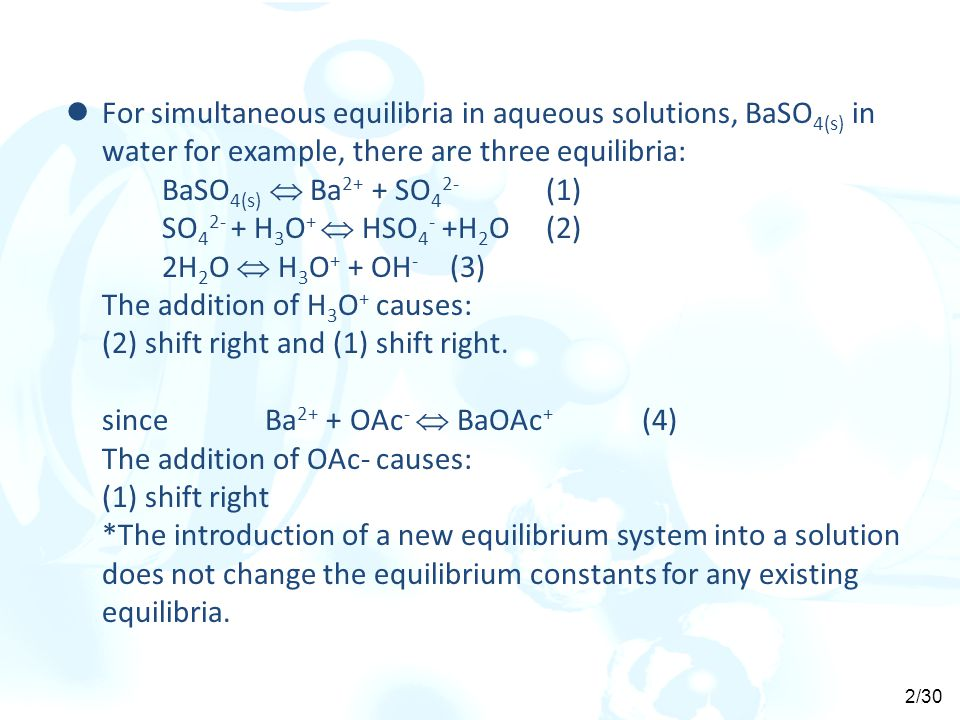 For simultaneous equilibria in aqueous solutions, BaSO4(s) in water for example, there are three equilibria: