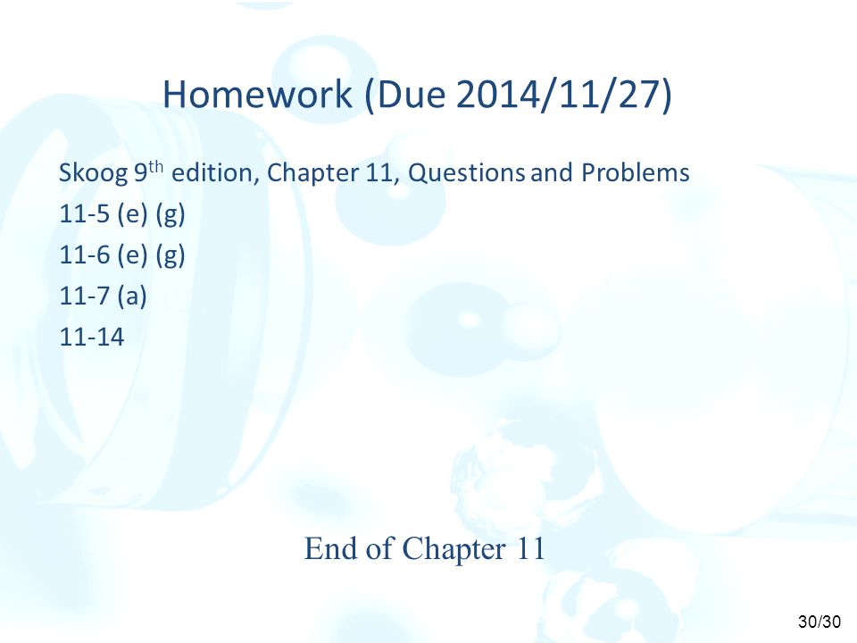 Homework (Due 2014/11/27) End of Chapter 11