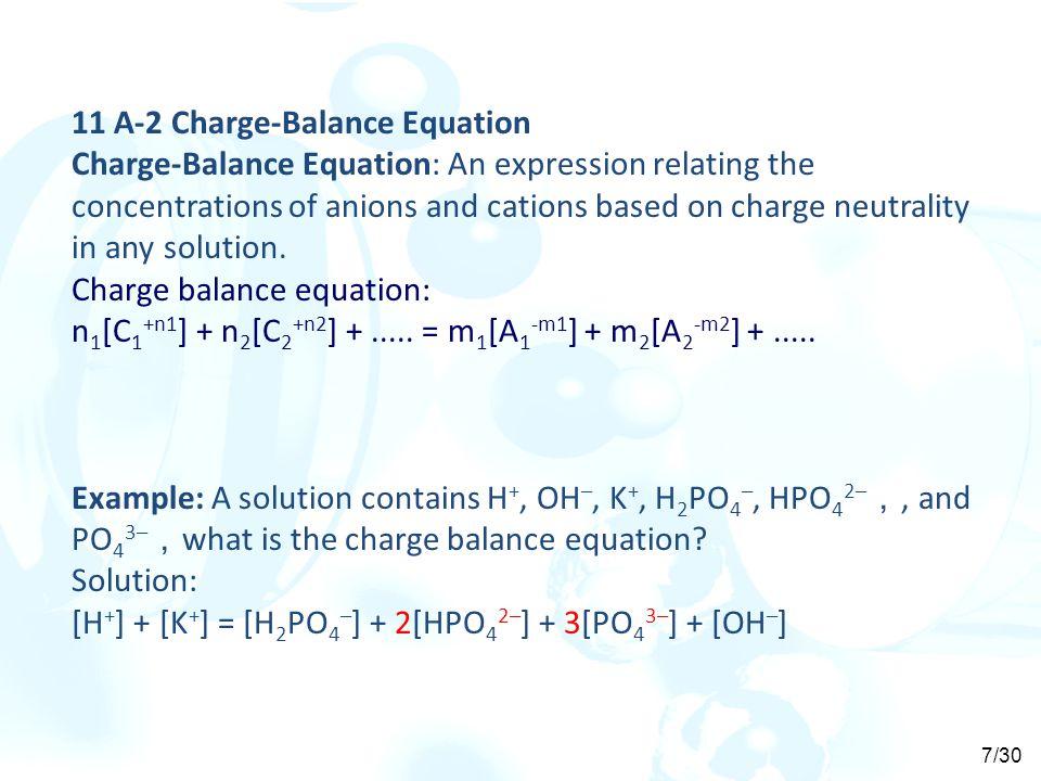 11 A-2 Charge-Balance Equation