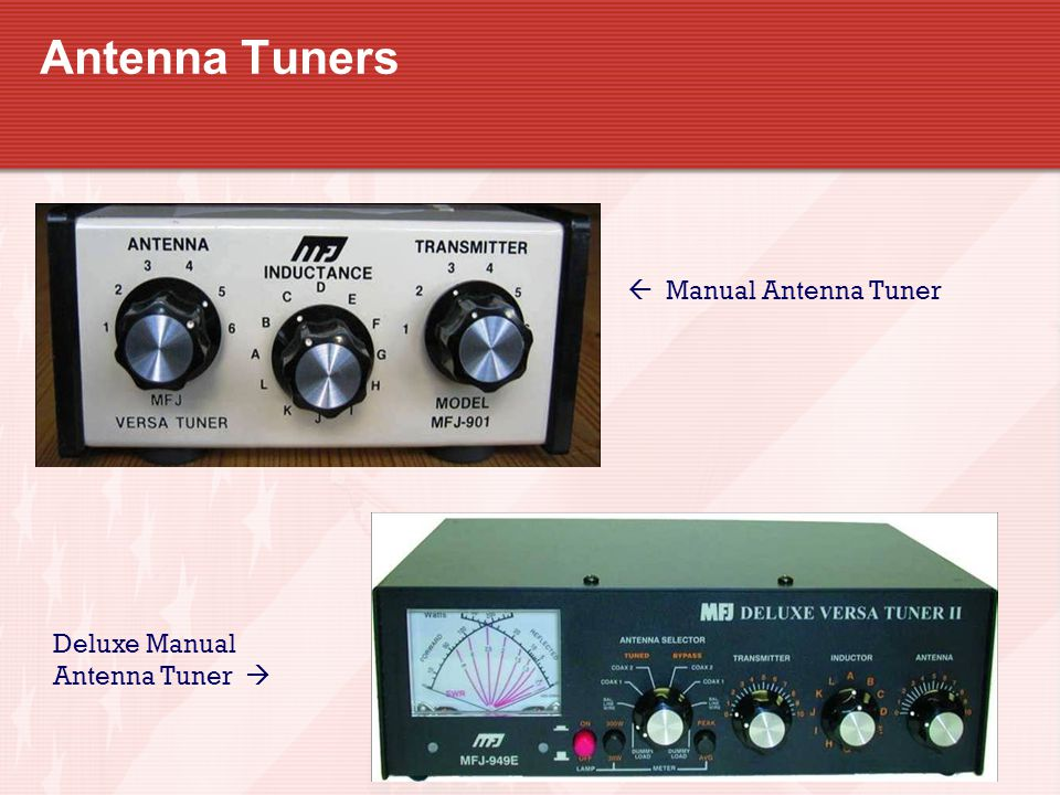 Antenna Tuners  Manual Antenna Tuner Deluxe Manual Antenna Tuner 