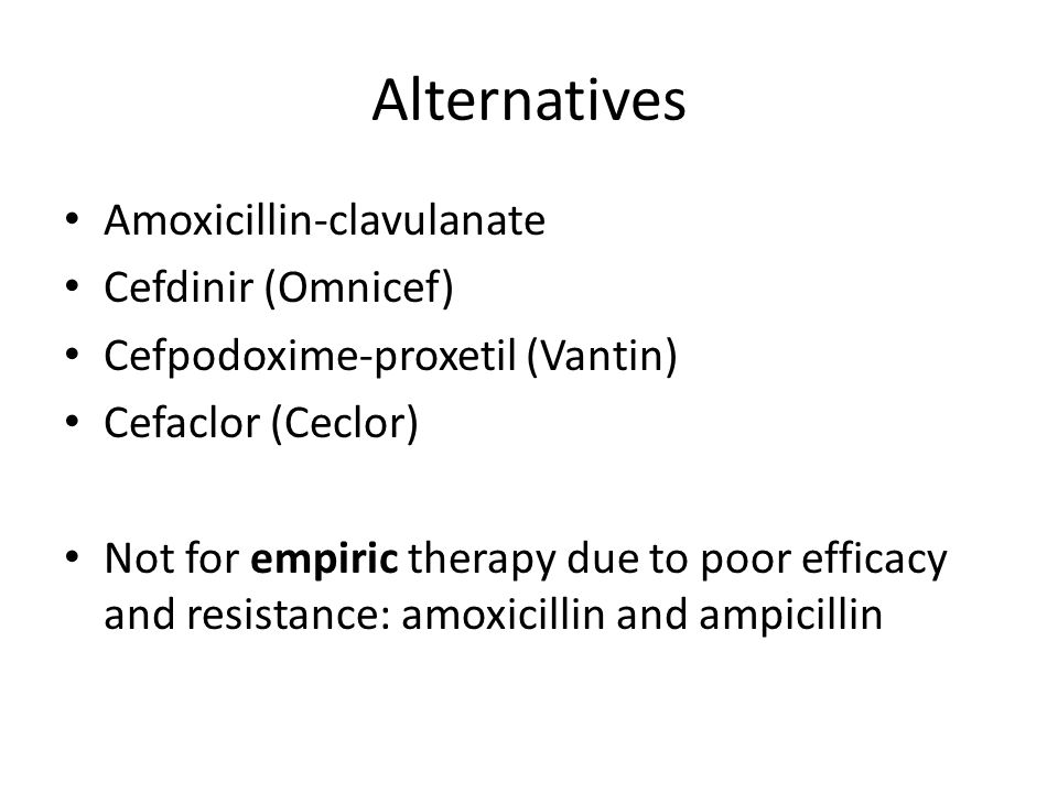 Alternatives Amoxicillin-clavulanate Cefdinir (Omnicef)