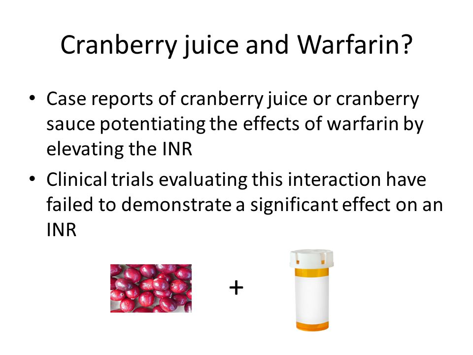 Cranberry juice and Warfarin