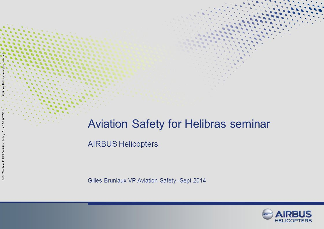 Aviation Safety for Helibras seminar