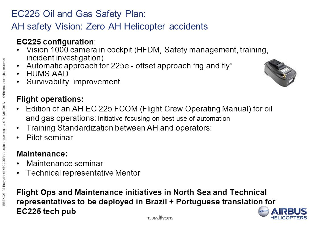 EC225 Oil and Gas Safety Plan: AH safety Vision: Zero AH Helicopter accidents