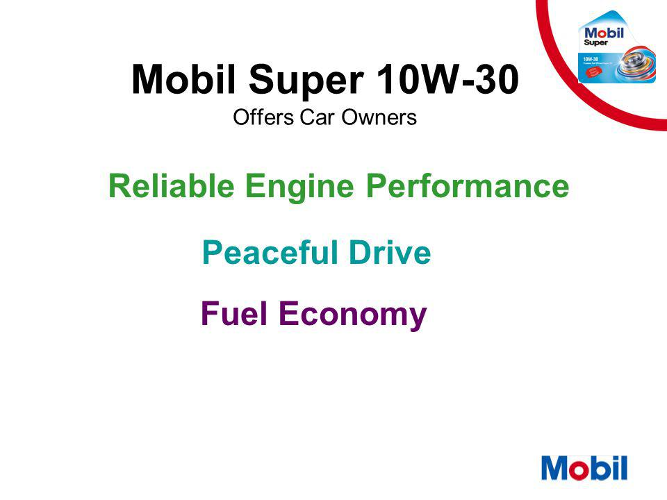 Mobil Super 10W-30 Offers Car Owners