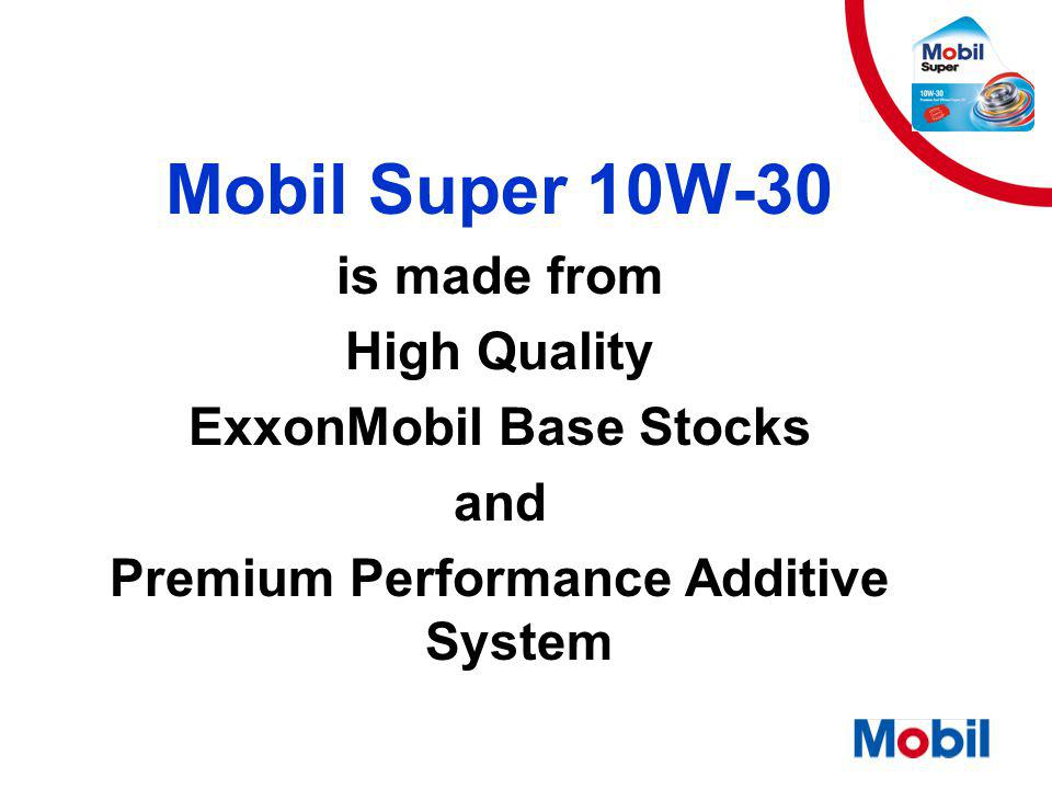 ExxonMobil Base Stocks Premium Performance Additive System