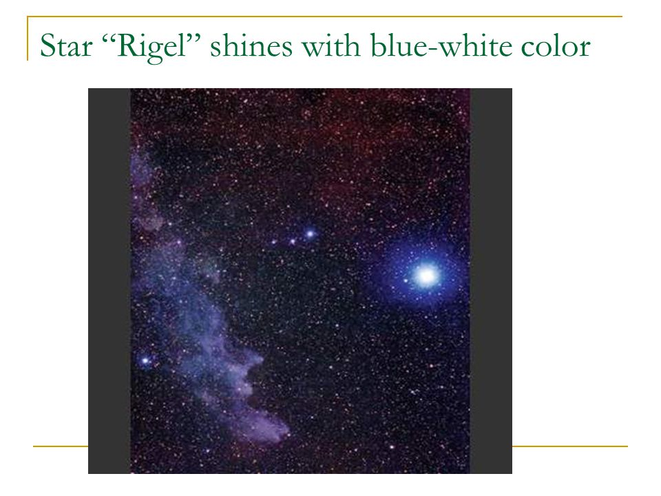 Star Rigel shines with blue-white color