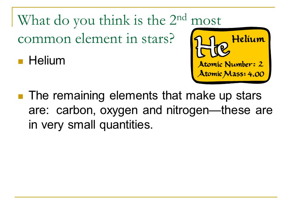 What do you think is the 2nd most common element in stars
