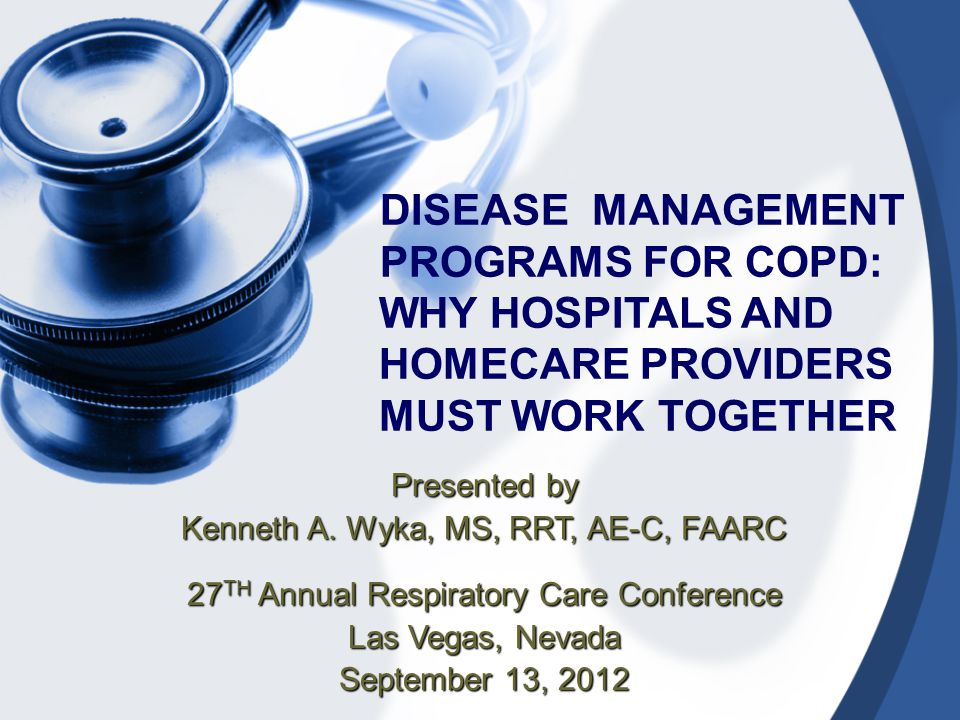 DISEASE MANAGEMENT PROGRAMS FOR COPD: WHY HOSPITALS AND