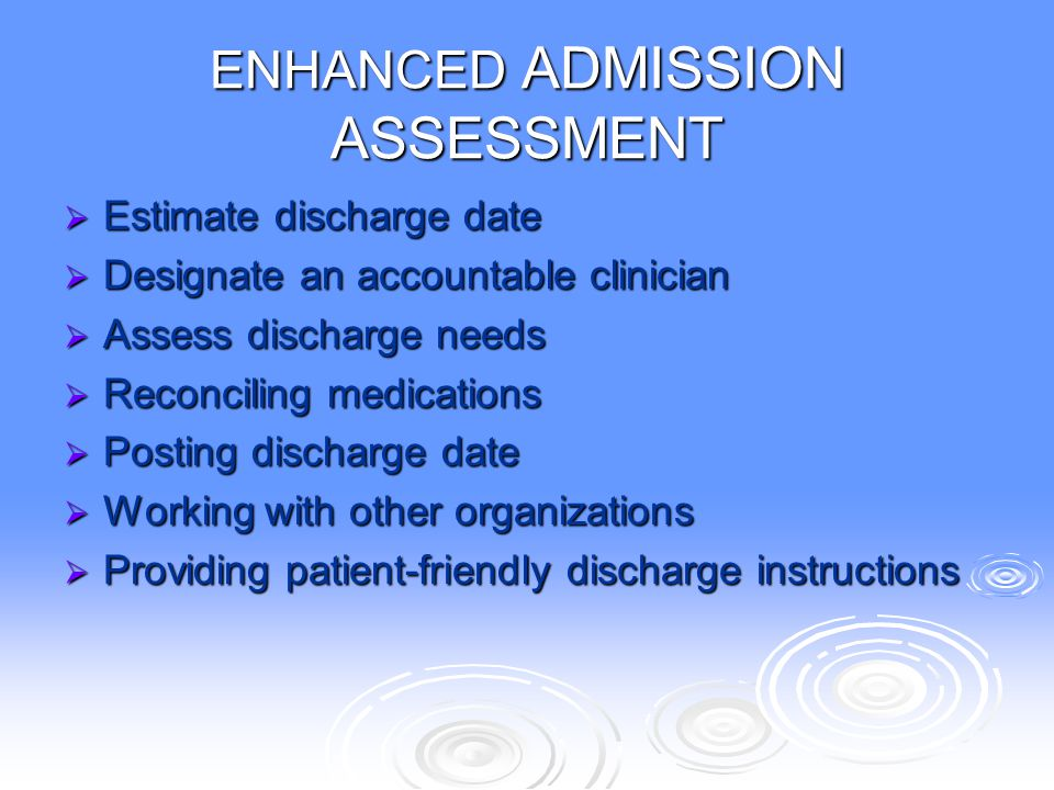 ENHANCED ADMISSION ASSESSMENT
