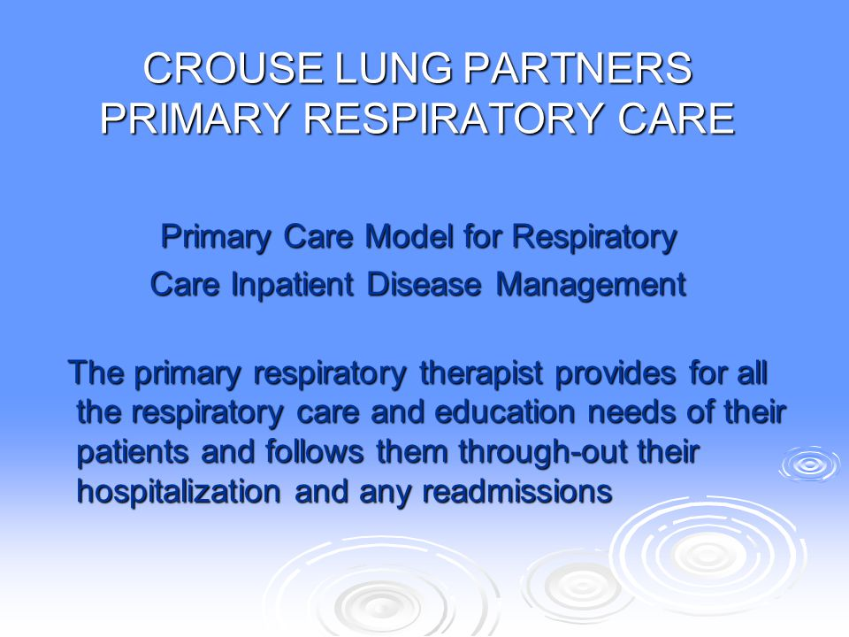 CROUSE LUNG PARTNERS PRIMARY RESPIRATORY CARE