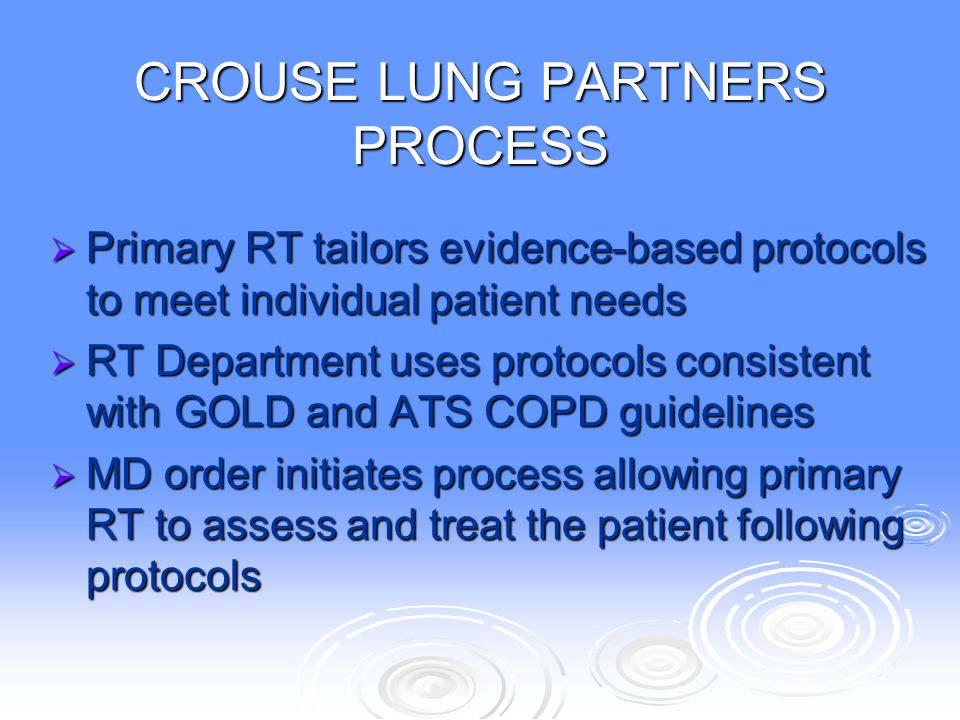 CROUSE LUNG PARTNERS PROCESS