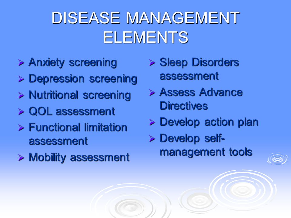 DISEASE MANAGEMENT ELEMENTS