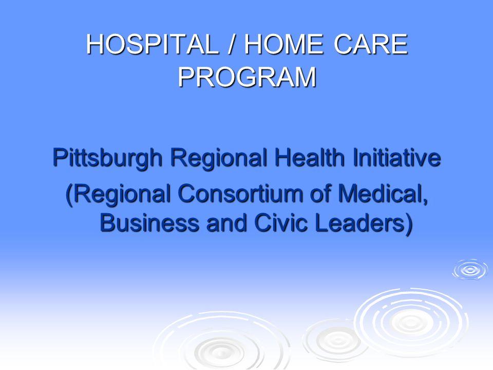 HOSPITAL / HOME CARE PROGRAM
