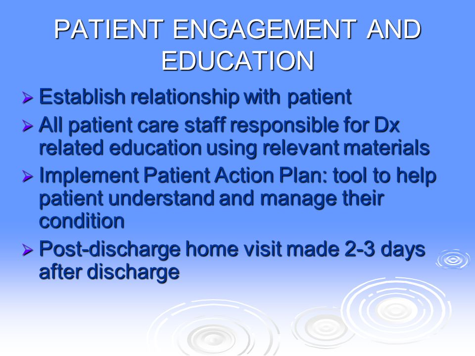 PATIENT ENGAGEMENT AND EDUCATION