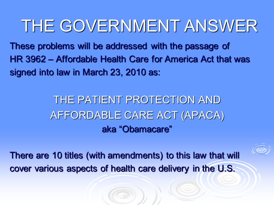 THE GOVERNMENT ANSWER THE PATIENT PROTECTION AND