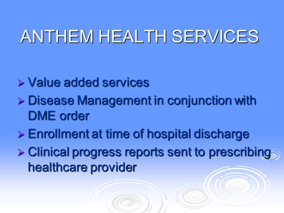 ANTHEM HEALTH SERVICES