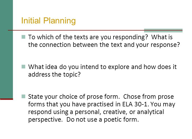 Initial Planning To which of the texts are you responding What is the connection between the text and your response
