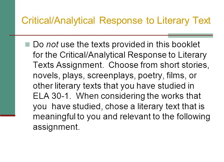 Critical/Analytical Response to Literary Text