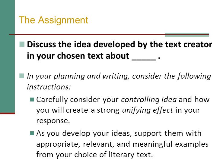 The Assignment Discuss the idea developed by the text creator in your chosen text about _____ .