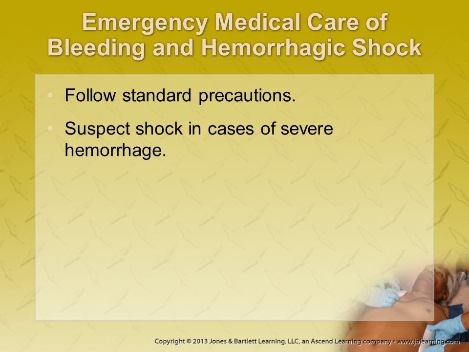Emergency Medical Care of Bleeding and Hemorrhagic Shock