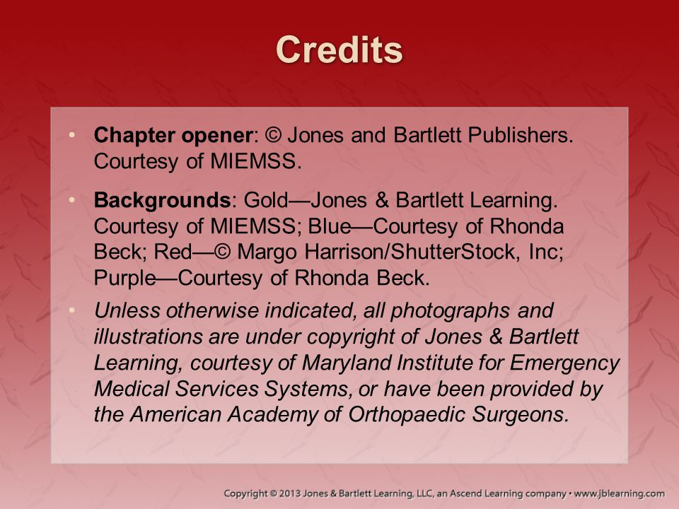 Credits Chapter opener: © Jones and Bartlett Publishers. Courtesy of MIEMSS.