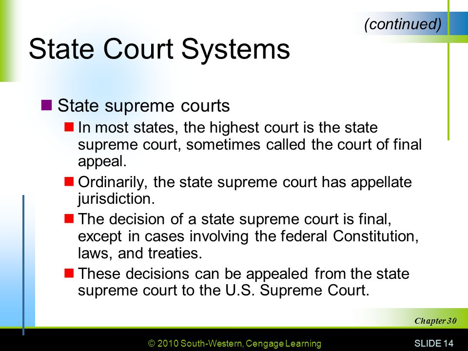 State Court Systems State supreme courts (continued)