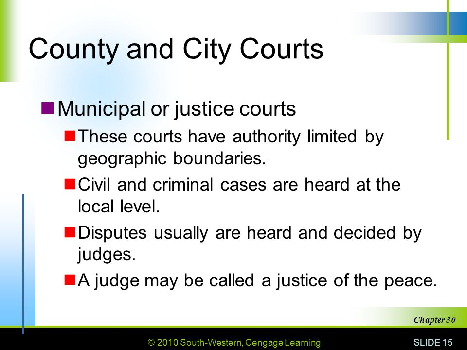 County and City Courts Municipal or justice courts