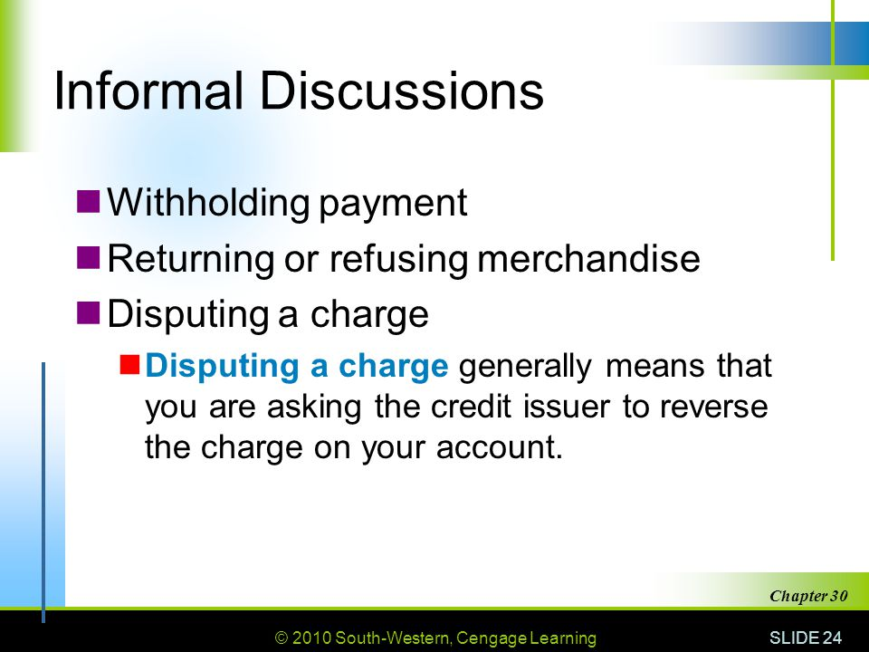 Informal Discussions Withholding payment