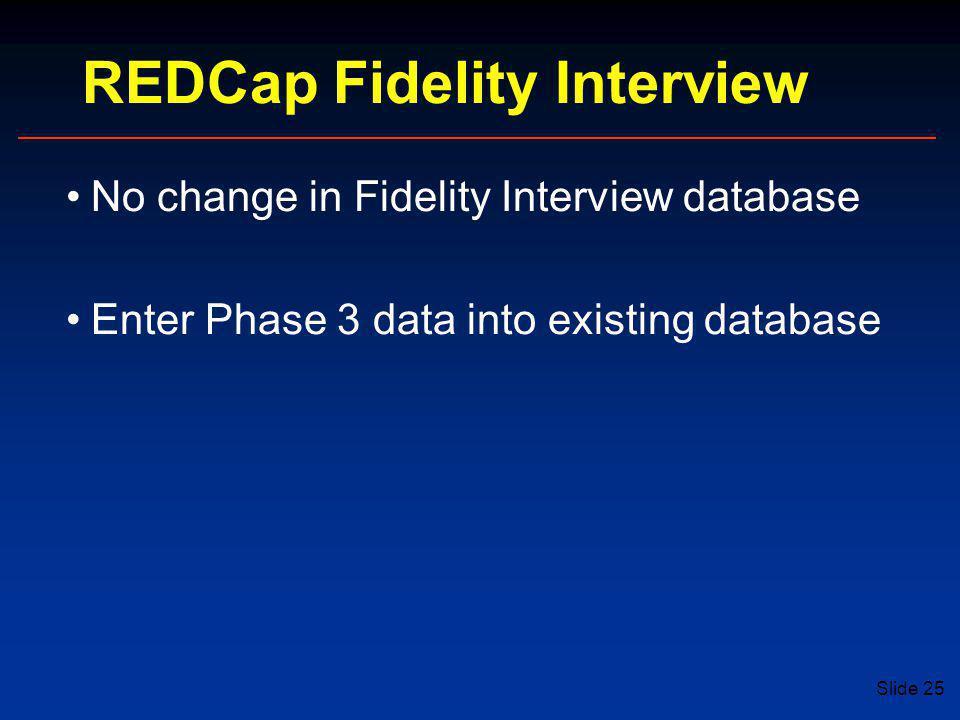 REDCap Fidelity Interview
