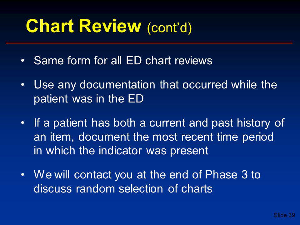 Chart Review (cont'd) Same form for all ED chart reviews