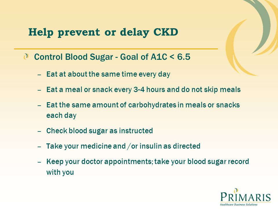 Help prevent or delay CKD
