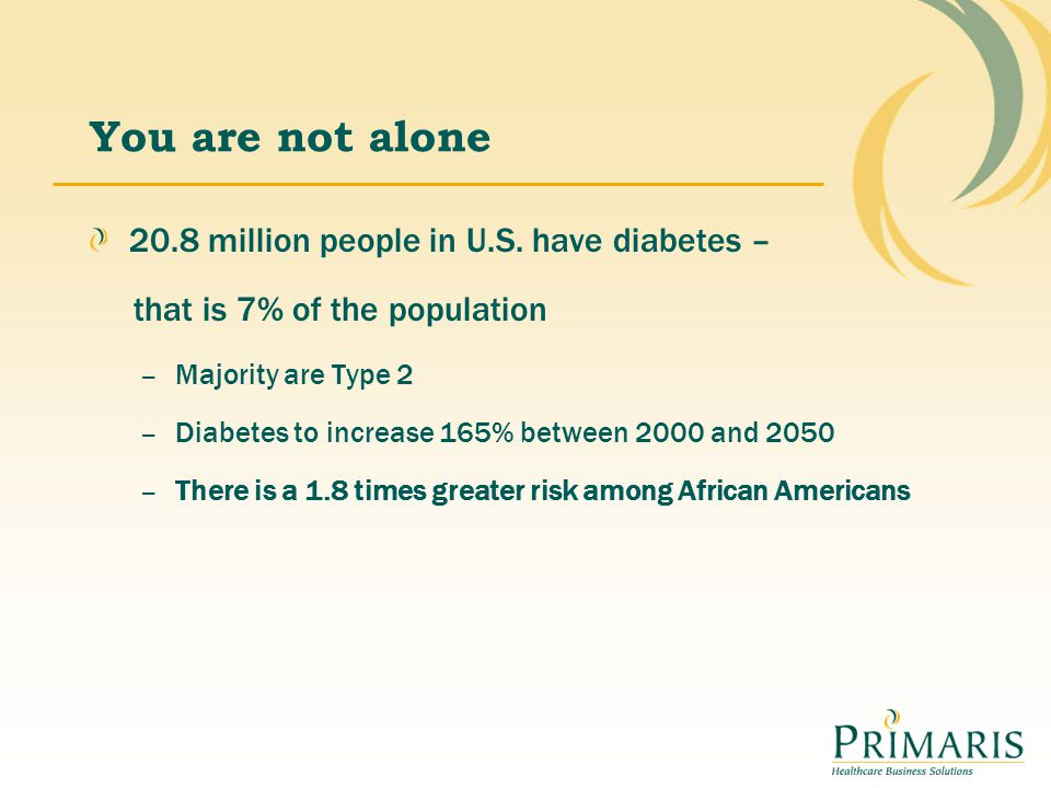 You are not alone 20.8 million people in U.S. have diabetes –