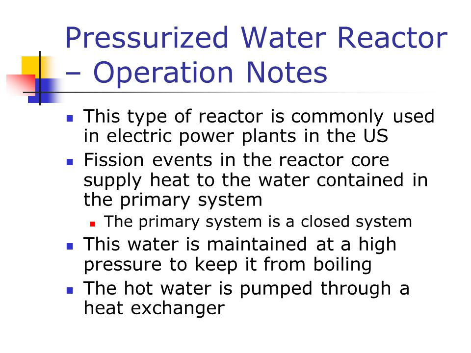 Pressurized Water Reactor – Operation Notes