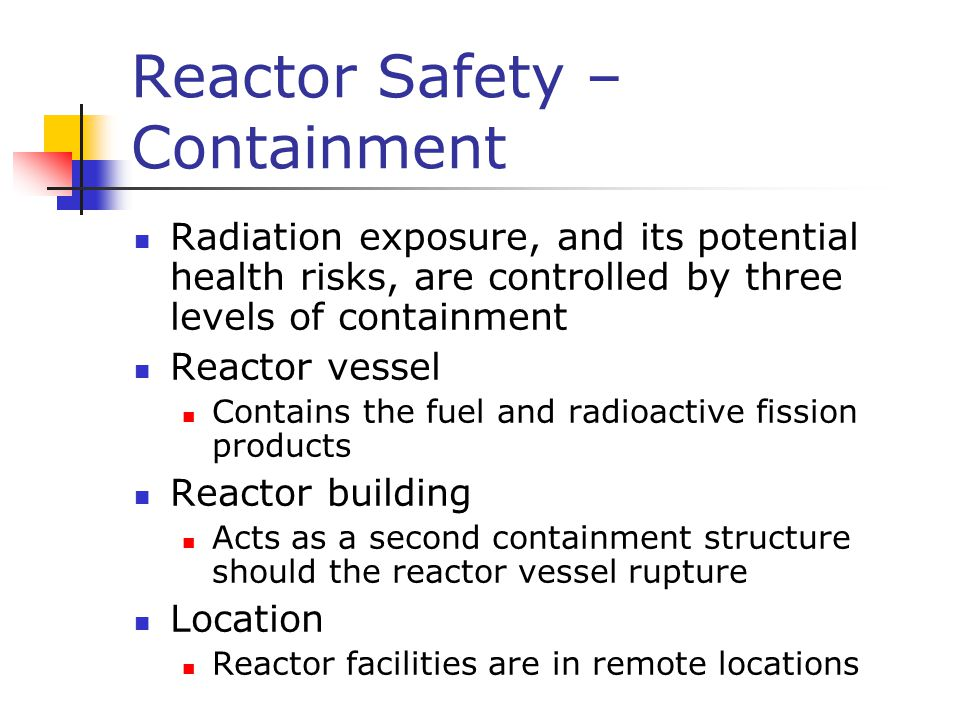 Reactor Safety – Containment
