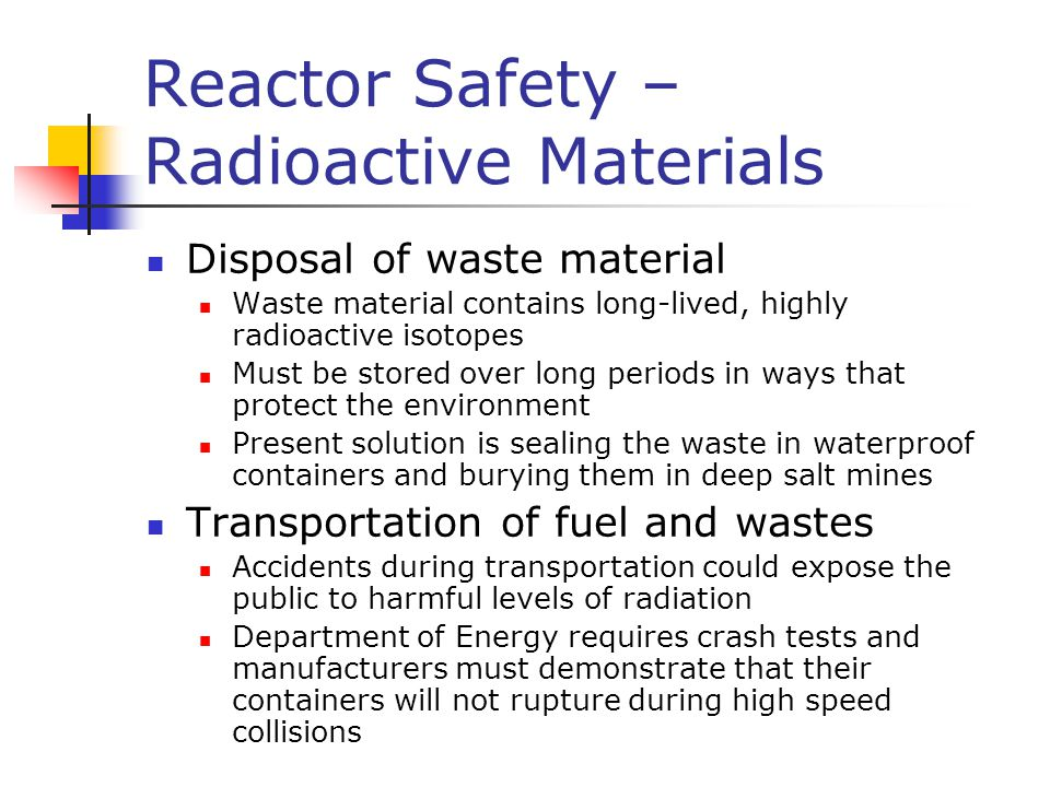 Reactor Safety – Radioactive Materials