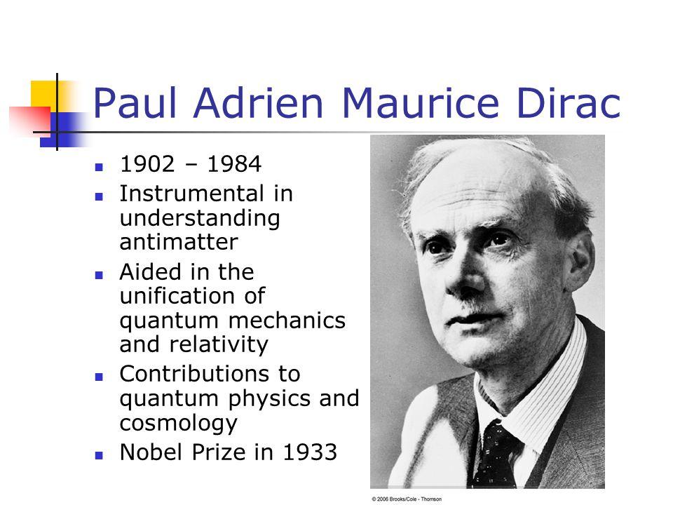 Paul Adrien Maurice Dirac