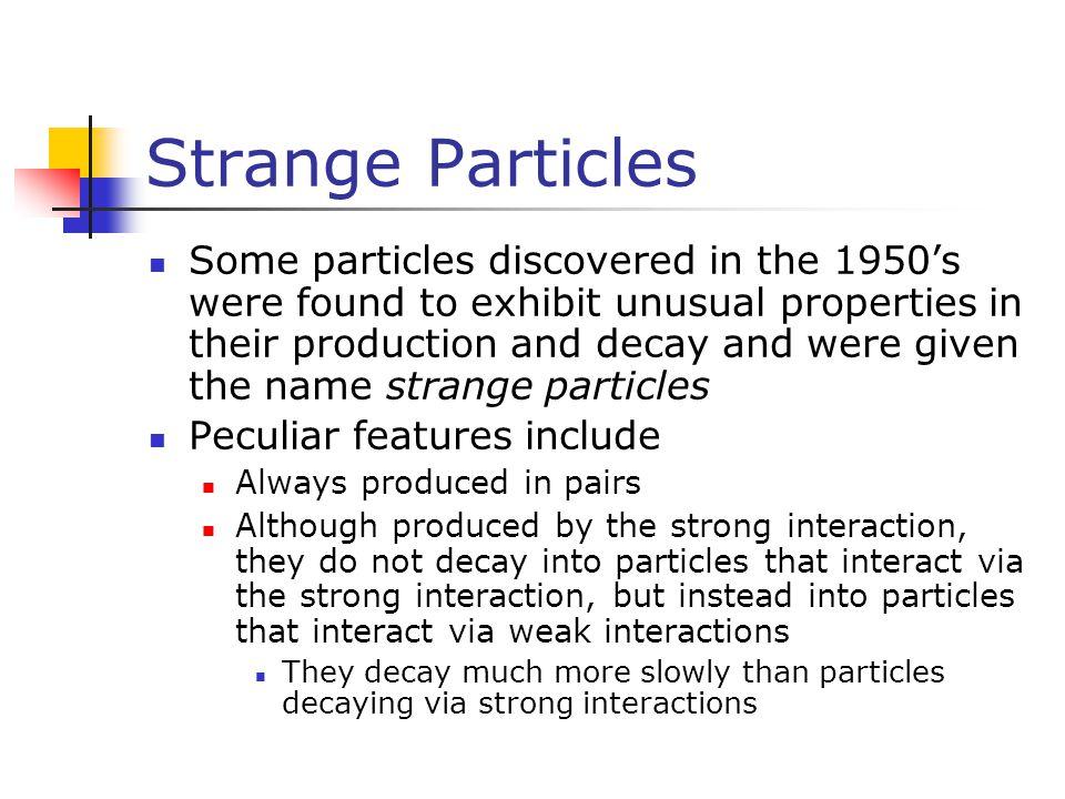 Strange Particles