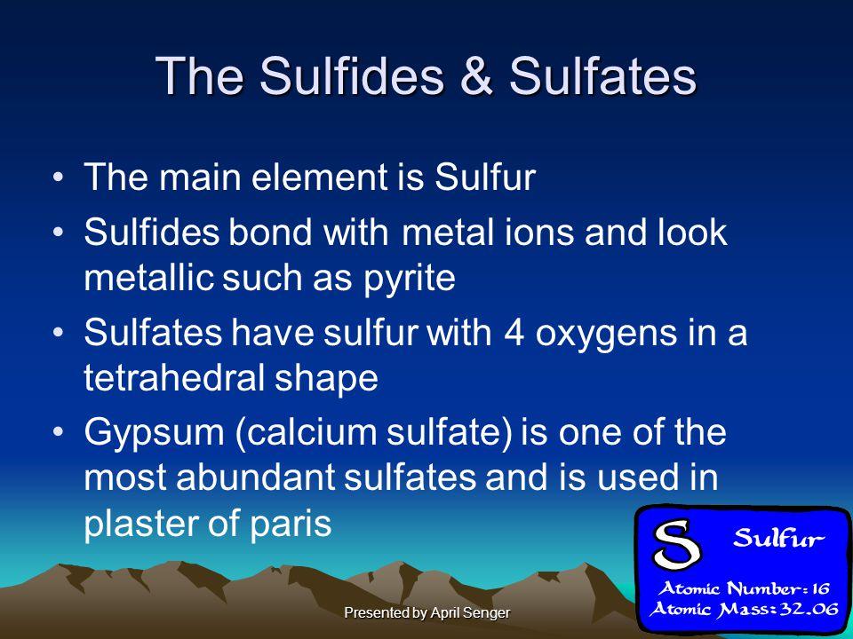 The Sulfides & Sulfates
