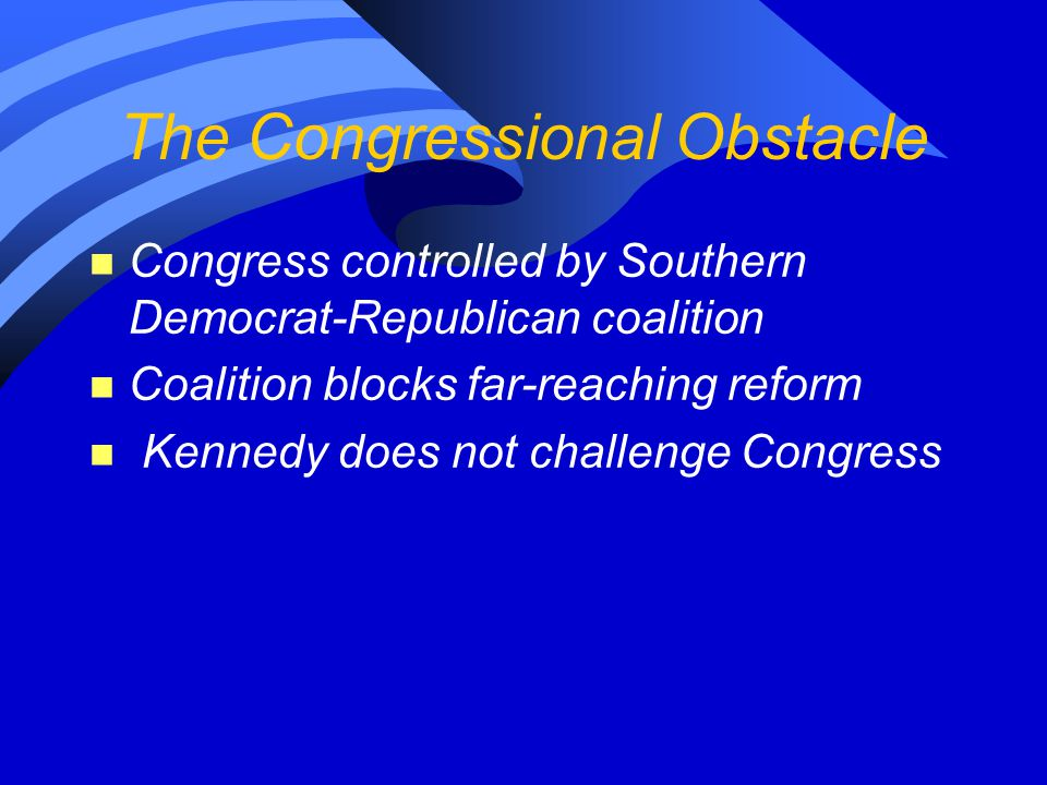 The Congressional Obstacle
