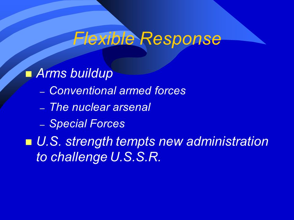 Flexible Response Arms buildup