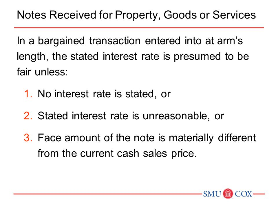 Notes Received for Property, Goods or Services