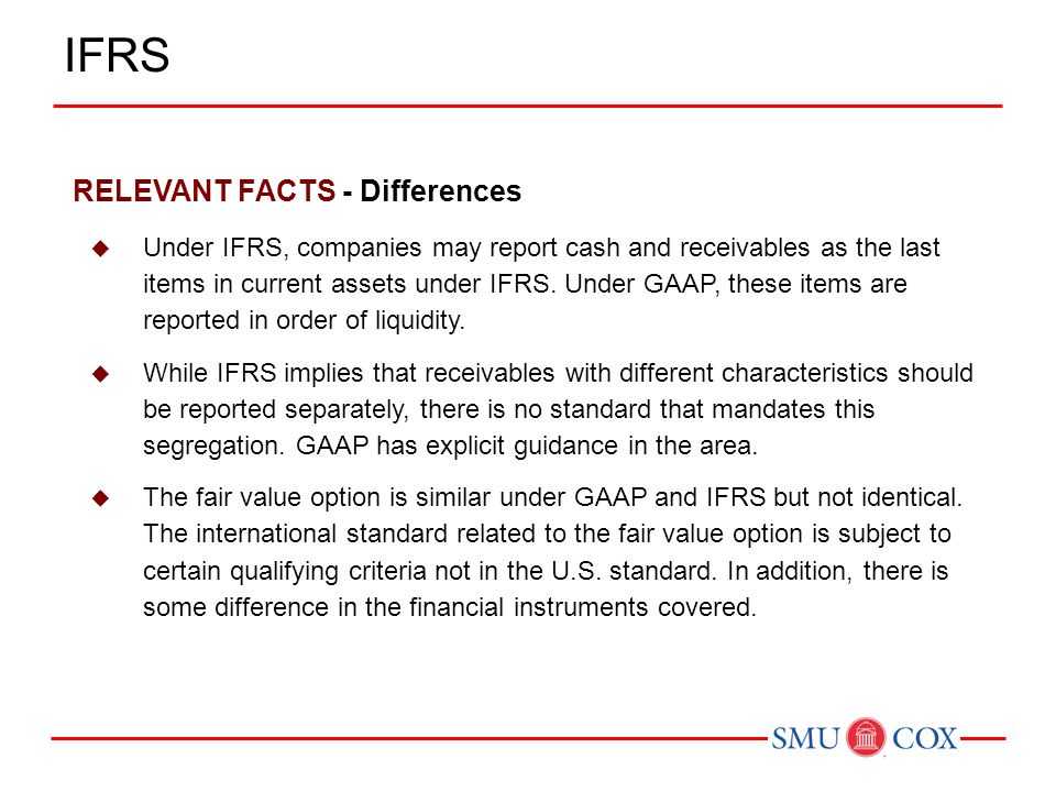 IFRS RELEVANT FACTS - Differences