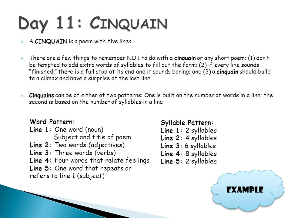 Day 11: Cinquain Example Word Pattern: Syllable Pattern: