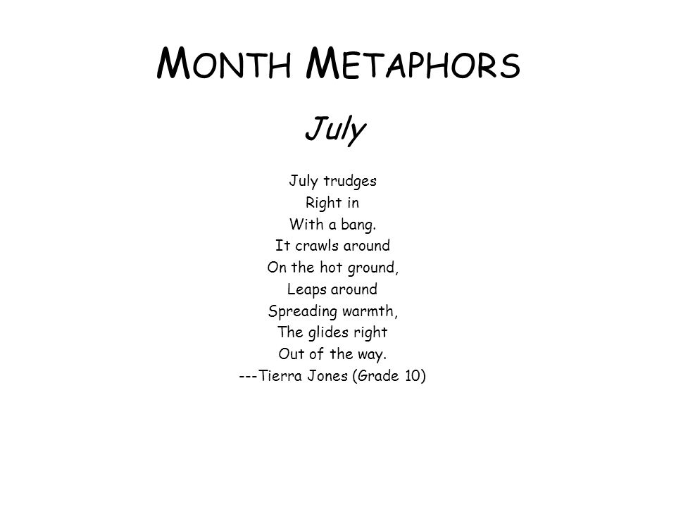 ---Tierra Jones (Grade 10)