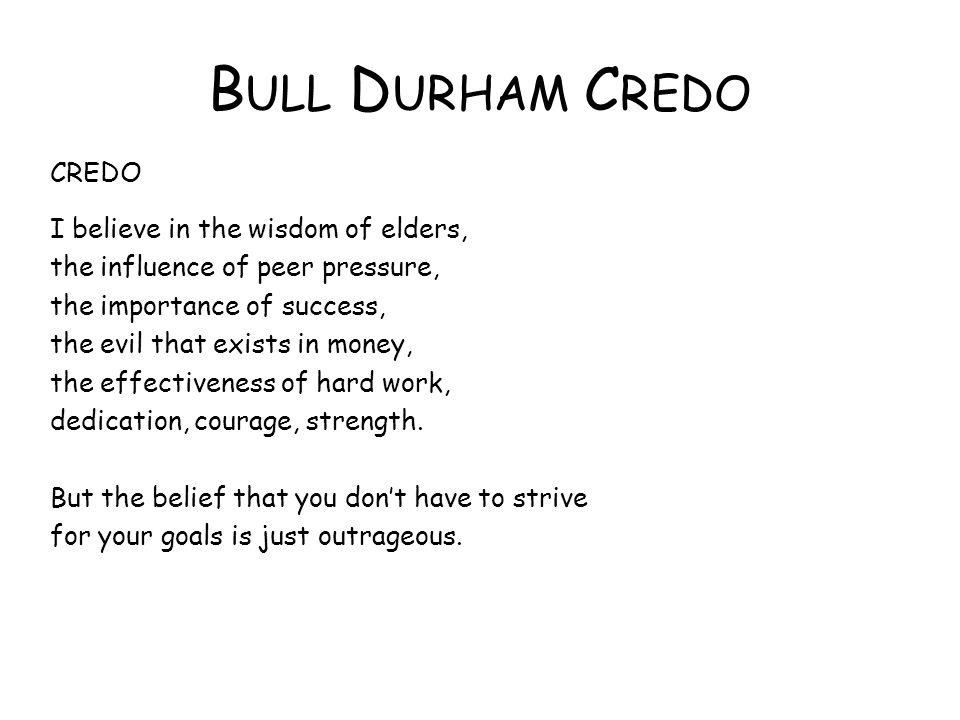 Bull Durham Credo